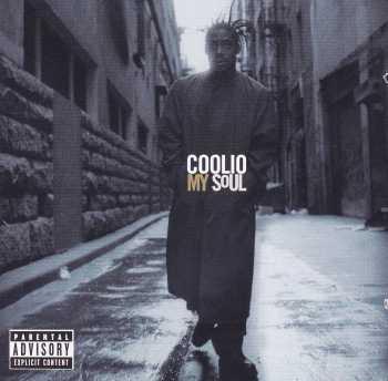 Coolio      My Soul   ( Parental Advisory )    1997 CD