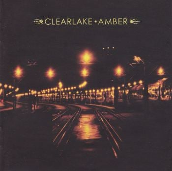 Clearlake      Amber      2006 CD