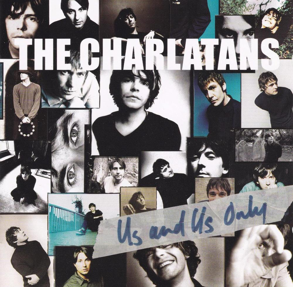 Charlatans     Us And Us Only        1999 CD