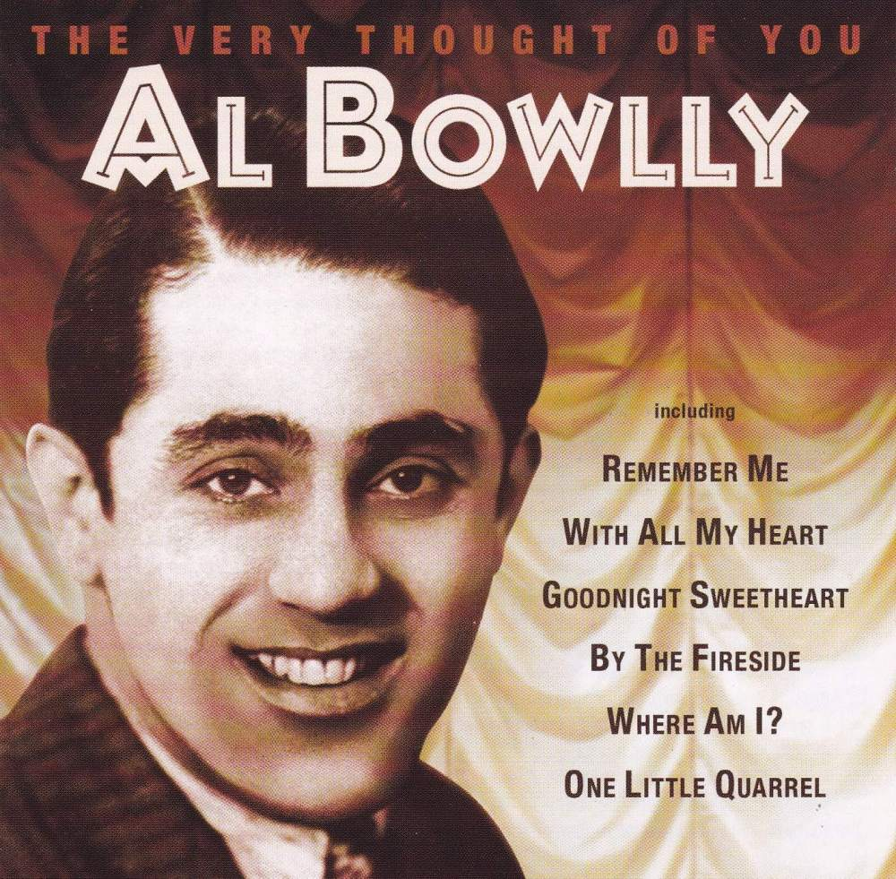 Al Bowlly    The Very Thought Of You      2005 CD  Digitally Remastered