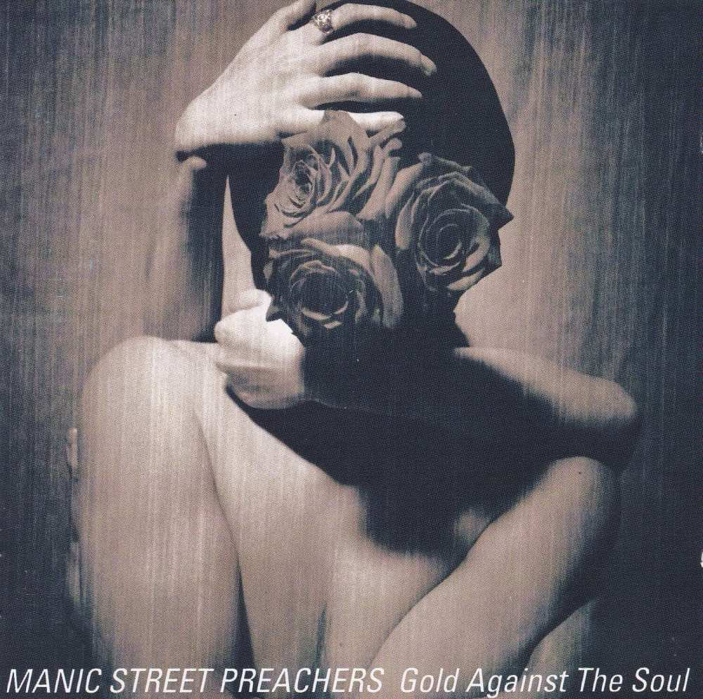 Manic Street Preachers    Gold Against The Soul     1993 CD