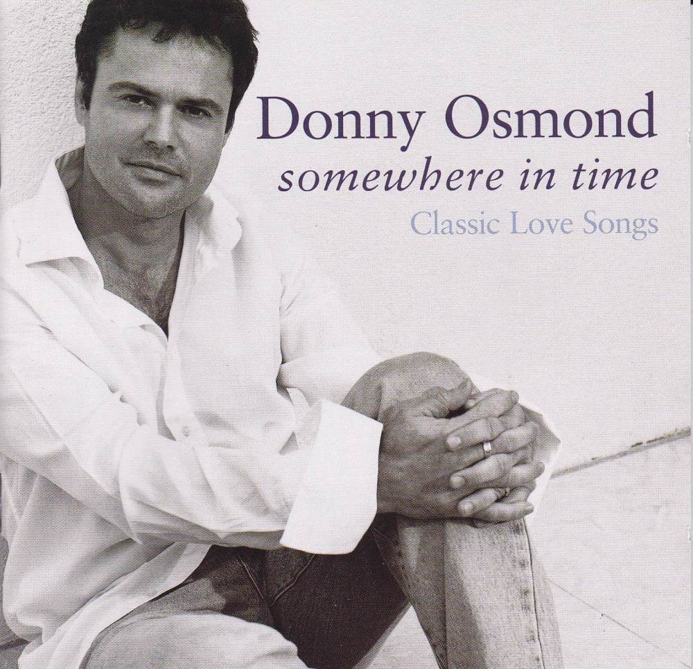Donny Osmond    Somewhere In Time   Classic Love Songs ( All The Hits )  20