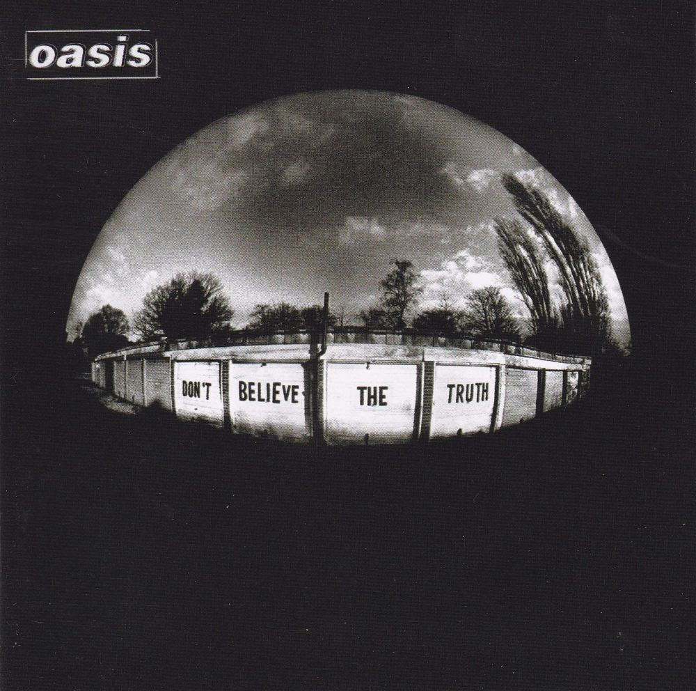 Oasis     Don't Believe The Truth       2005 CD