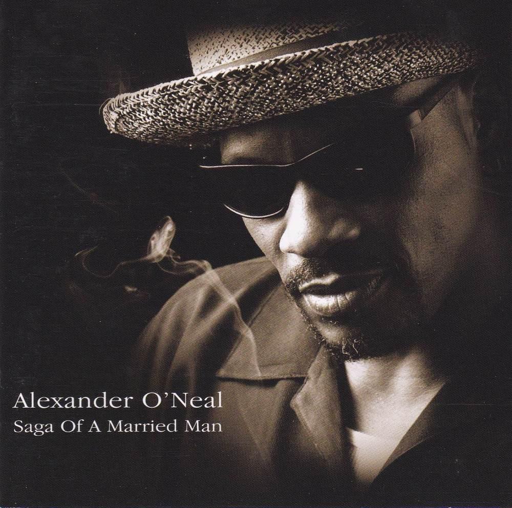 Alexander O\'Neal   Saga Of A Married Man    2002 CD