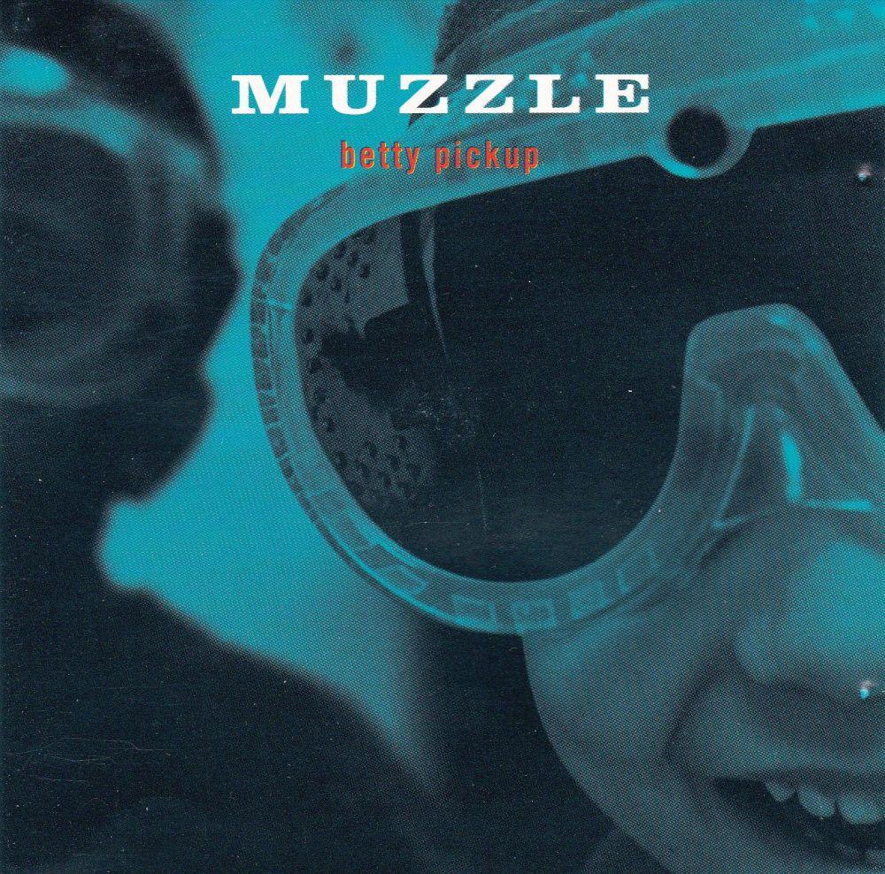 Muzzle    Betty Pickup       1996 CD