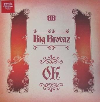 "Big Brovaz     OK        2003   12""Vinyl Single"