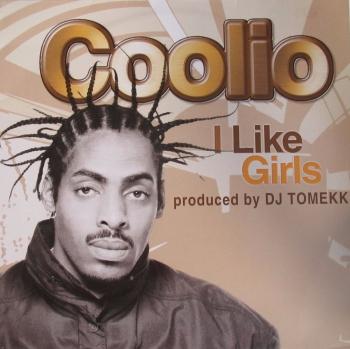 """Coolio   I Like Girls       2002   12"""" Vinyl Single Not Sealed"""