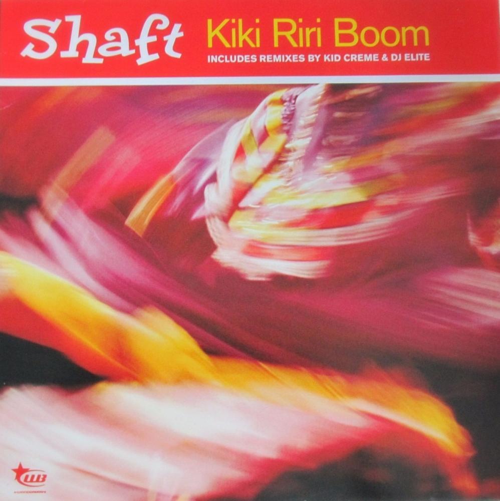 Shaft    Kiki Riri Boom      2001 12