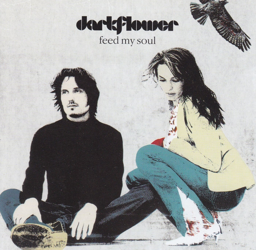 Darkflower     Feed My Soul        2001 CD
