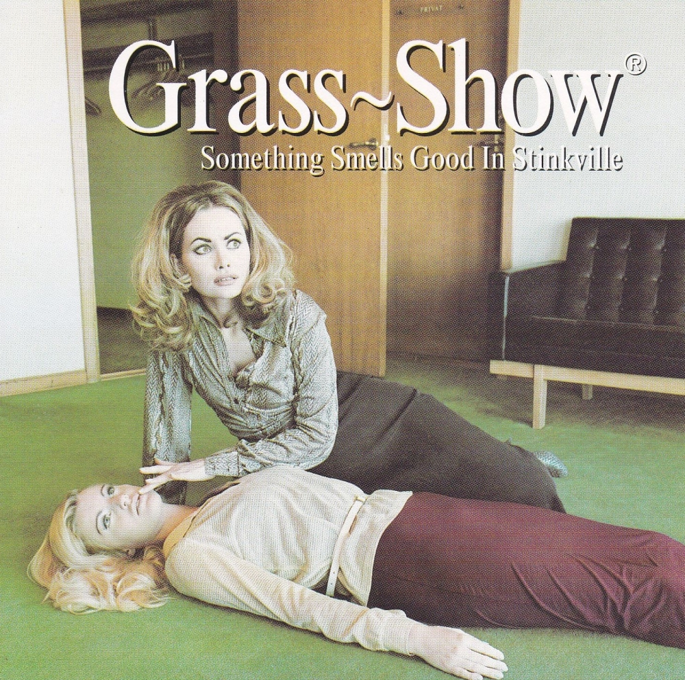 Grass Show       Something Smell Good In Stinkville    1996 CD