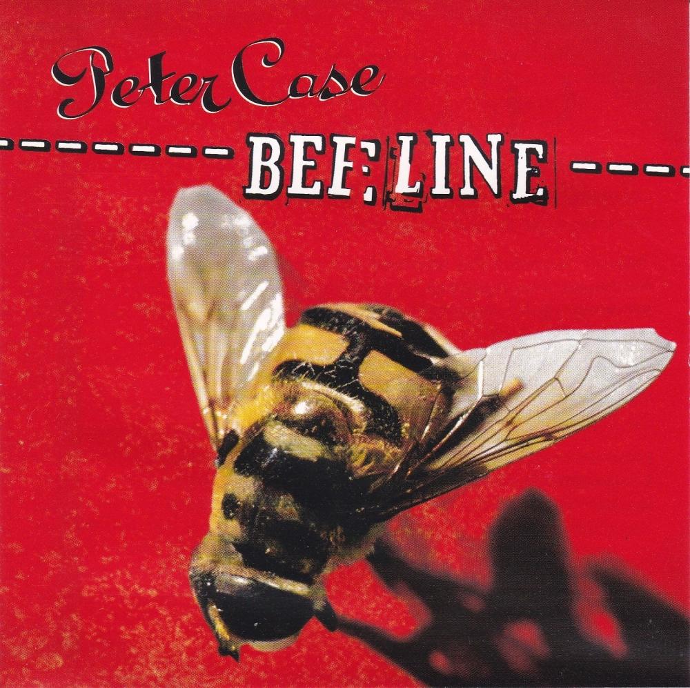 Peter Case         Bee Line         2002 CD