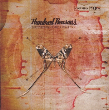 Hundred Reasons     Shatterproof  Is Not A Challenge    2003 CD