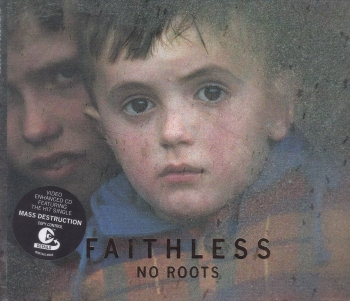 Faithless       No Roots      2004 CD