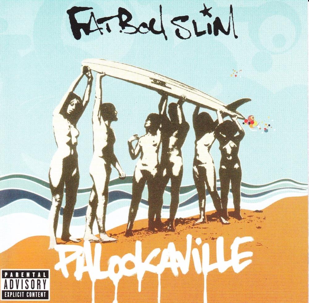Fatboy Slim      Palookaville        2004 CD