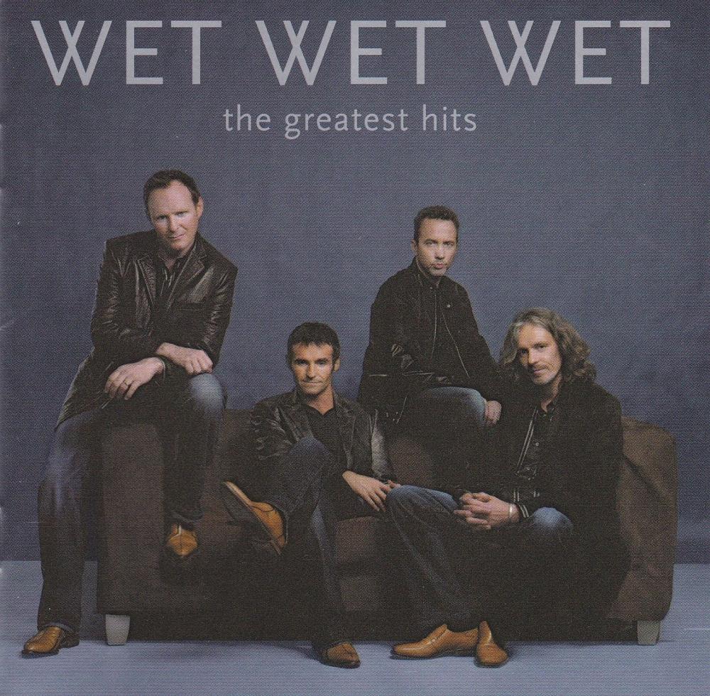 Wet Wet Wet          The Greatest Hits           2004 CD