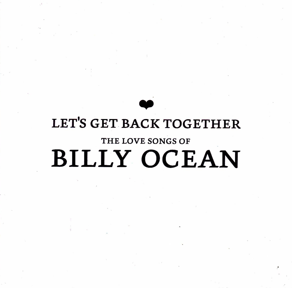 Billy Ocean  Let's Get Back Together - The Love Songs Of Billy Ocean   2003