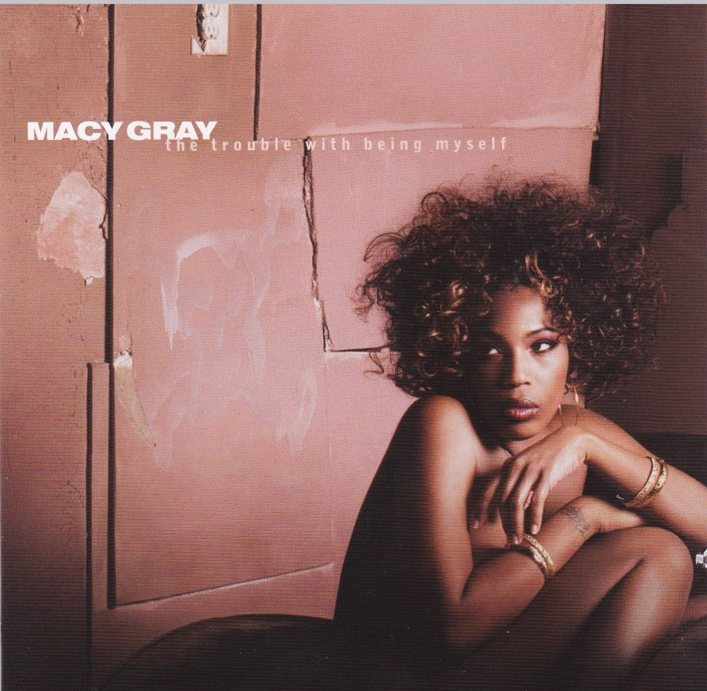 Macy Gray      The Trouble With Being Myself     2003 CD
