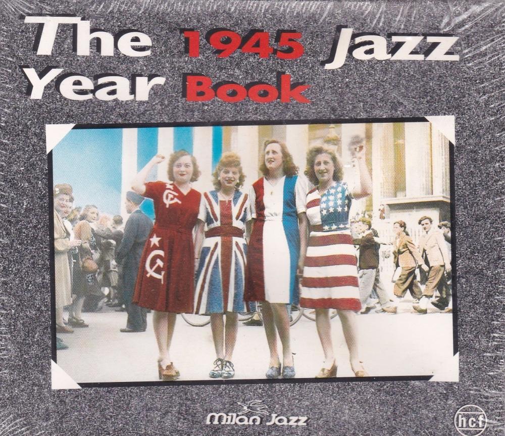 The 1945 Jazz Year Book  - Various Artists     1995  3 CD Set