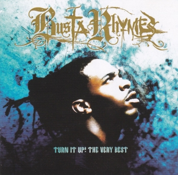 Busta Rhymes   Turn It Up! The Very Best Of     2001 Enhanced CD
