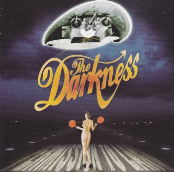Darkness      Permission To Land         2003 CD