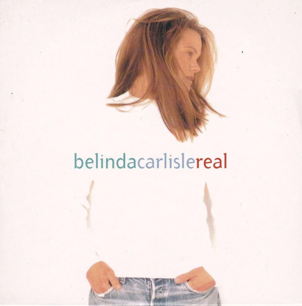 Belinda Carlisle         Real     Advance  Promotional Album  1993 CD