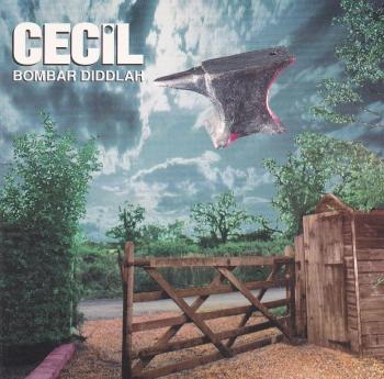 Cecil     Bombar Diddlah           1996 CD