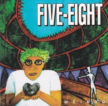 Five-Eight          Weirdo          1994 CD