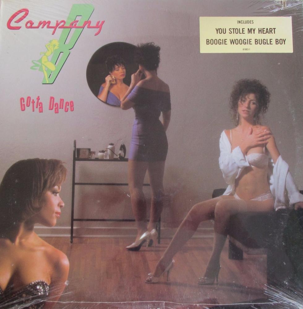 Company B        Gotta Dance      U.S.A. Import 1989 Vinyl LP