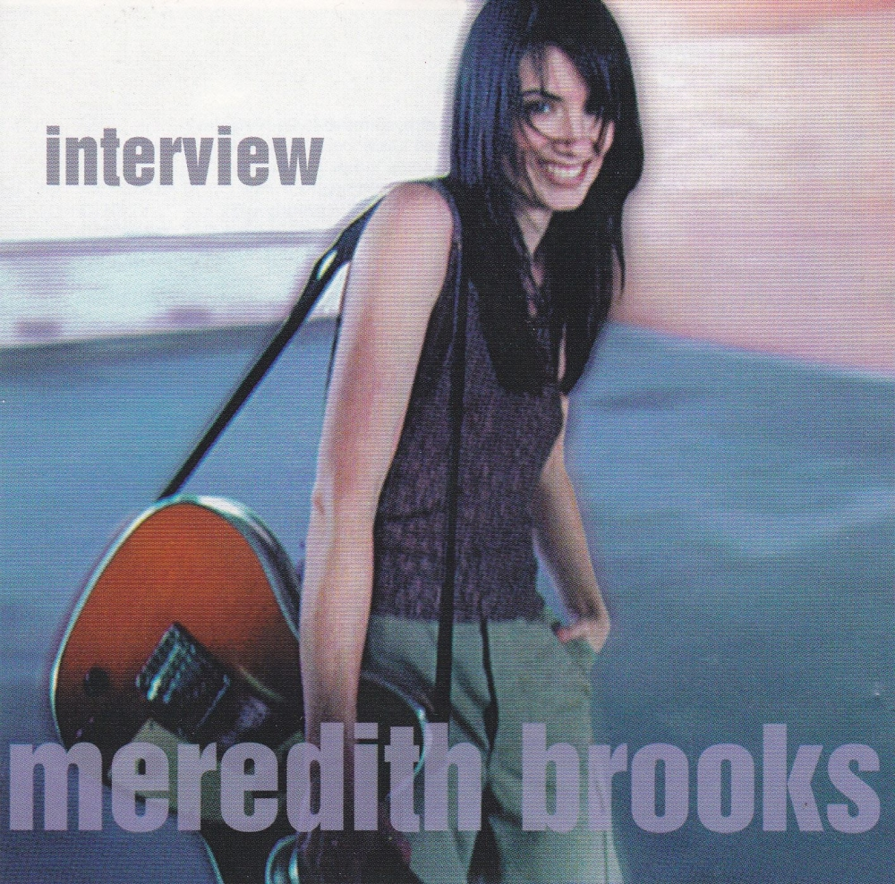 Meredith Brooks         Interview       1997  Promotional CD