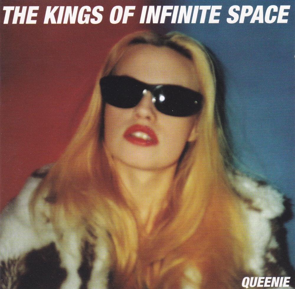 Kings Of Infinite Space      Queenie      1998 CD