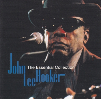 John Lee Hooker        The Essential Collection    1997 CD