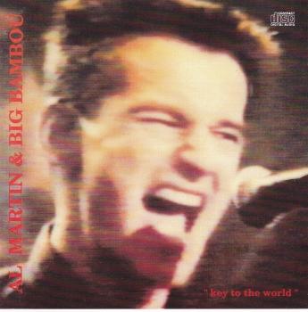 Al Martin & Big Bambou     Key To The World    1991 CD