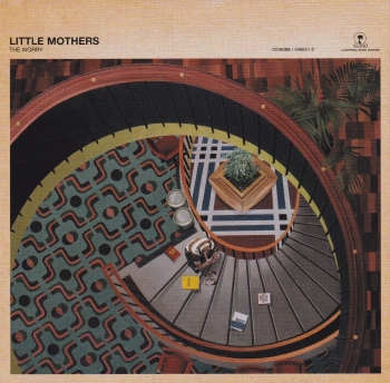 Little Mothers       The Worry      1999 CD