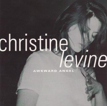 Christine Levine       Awkward Angel       1998 CD