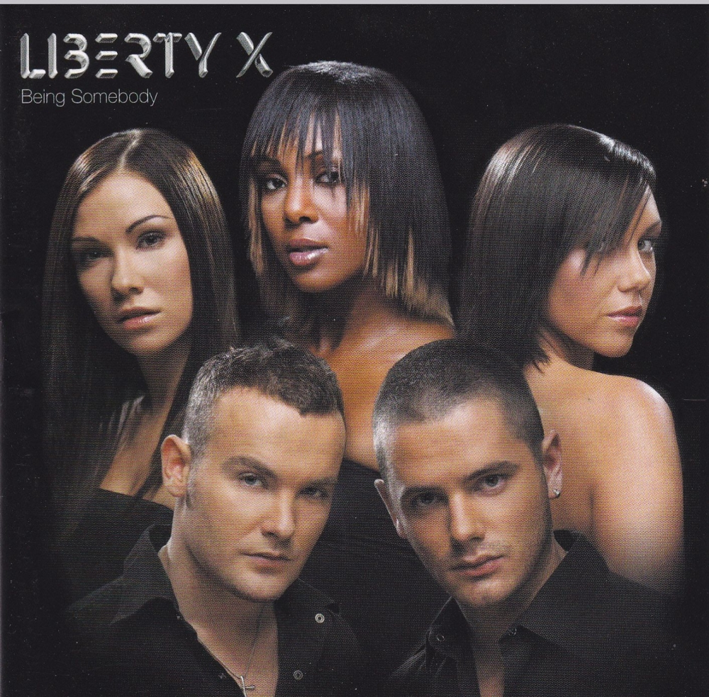 Liberty X        Being Somebody       2003 CD
