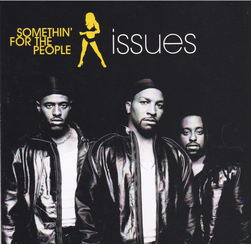 Somethin' For The People      Issues      2000 CD