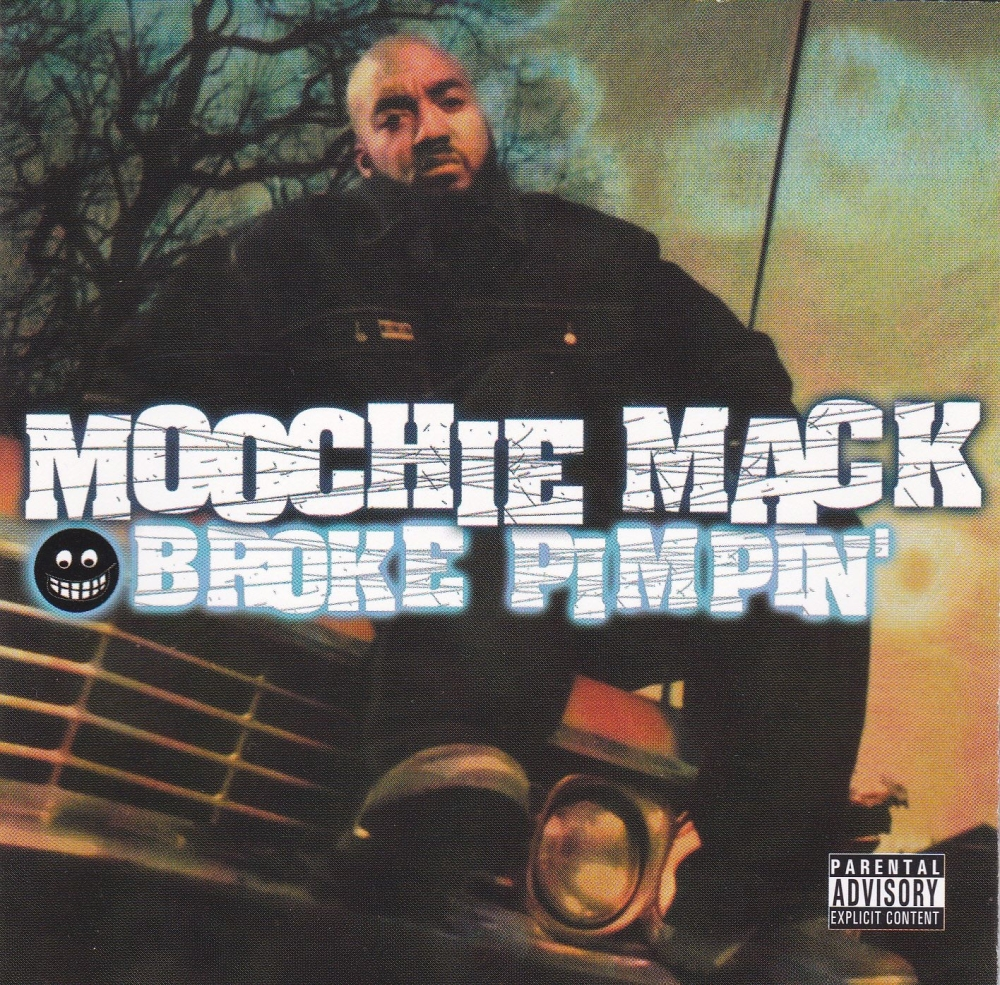 Moochie Mack        Broke Pimpin'         2001 CD