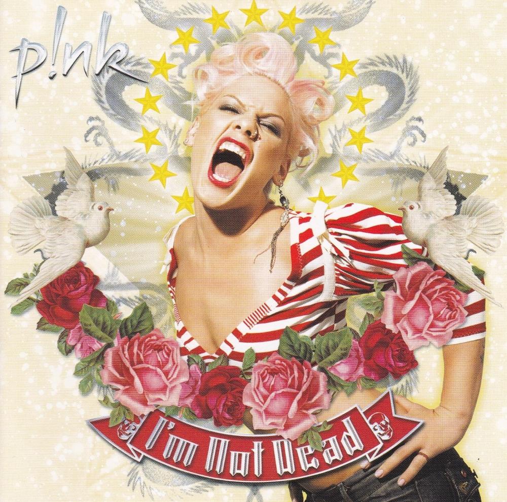Pink     I'm Not Dead     2006 CD