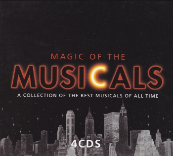 Magic Of The Musicals A Collection Of The Best Musicals Of All Time  2003 4 CD Set