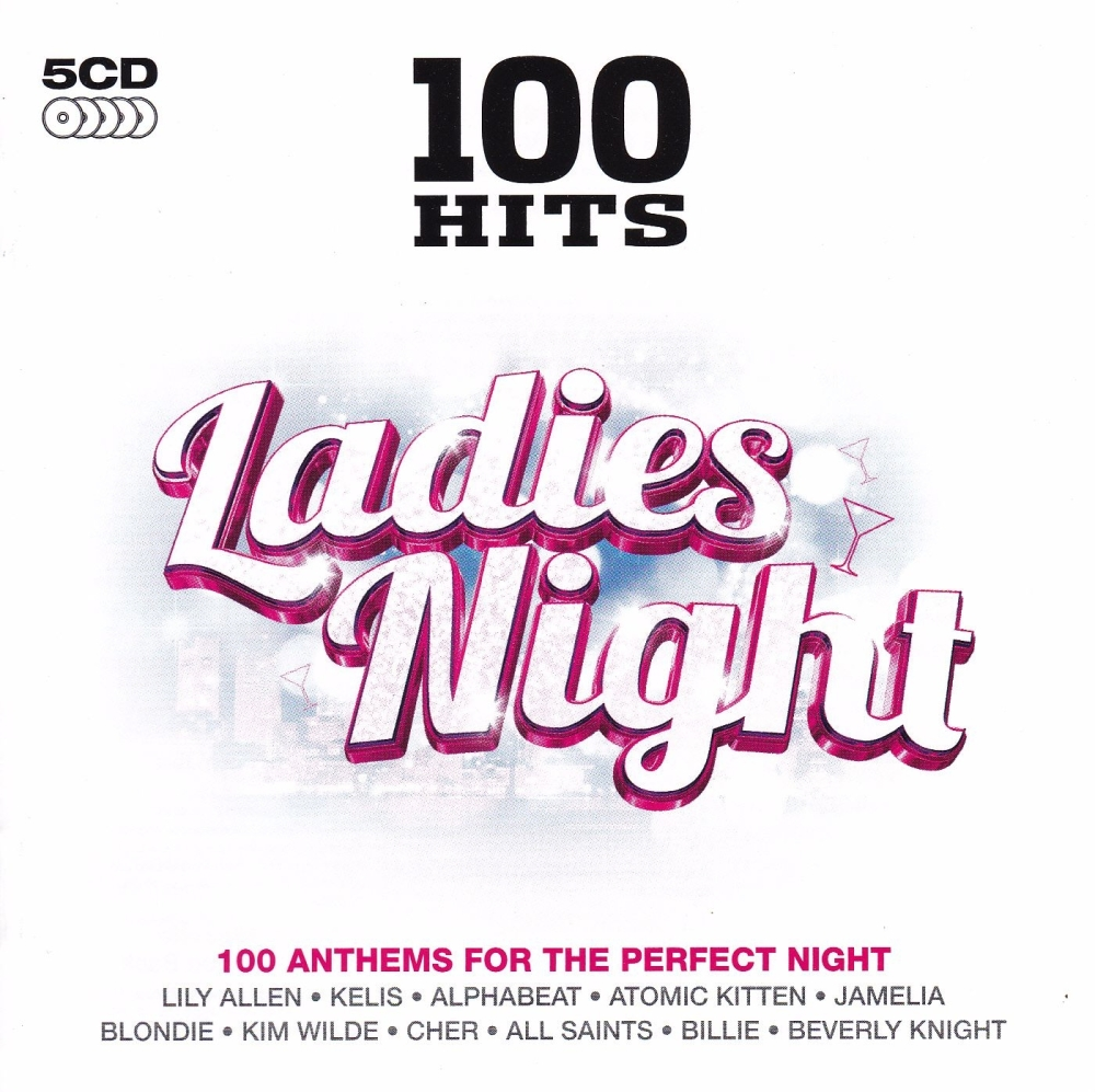 Ladies Night  100 Hits   Various Artists     2011    5 CD Set
