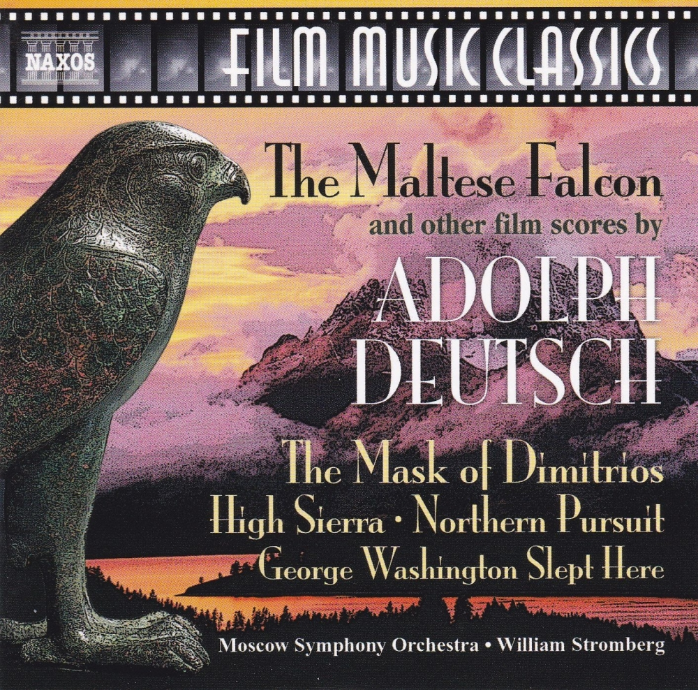 The Maltese Falcon And Other Film Scores By Adolph Deutsch   2002 CD