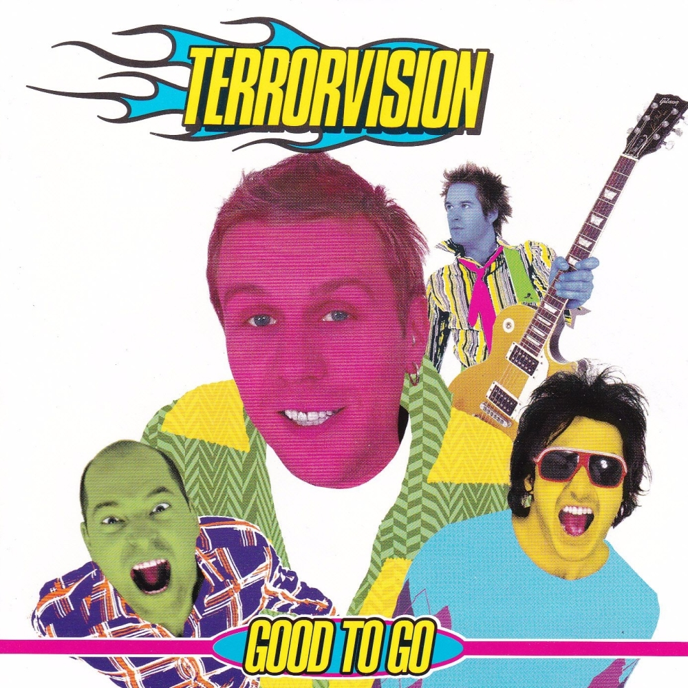 Terrorvision     Good To Go        2001 CD