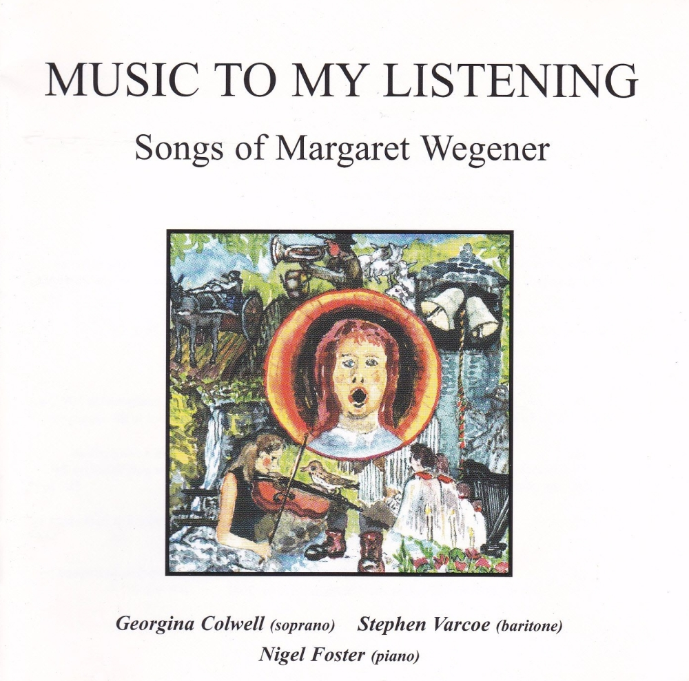 Margaret Wegener    Music To My Listening        2002 CD