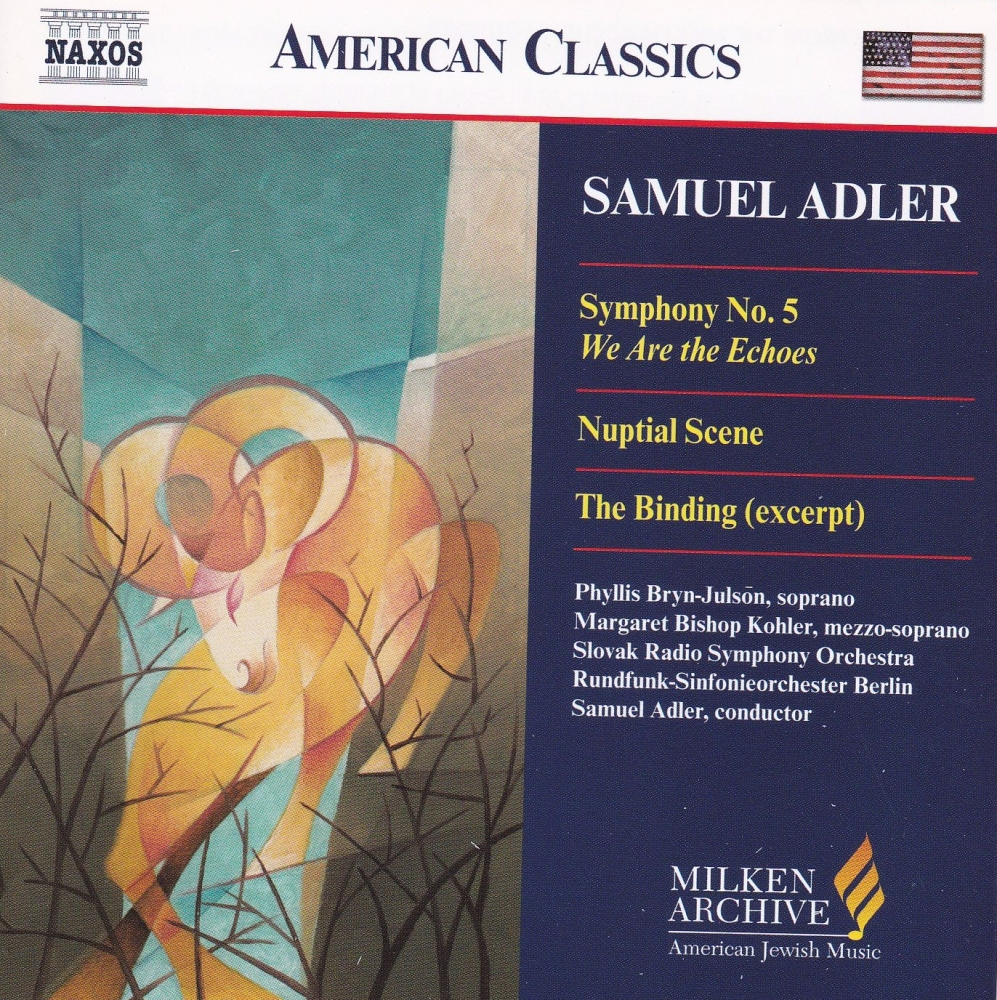 Samuel Adler  Symphony No.5 We Are The Echoes    CD