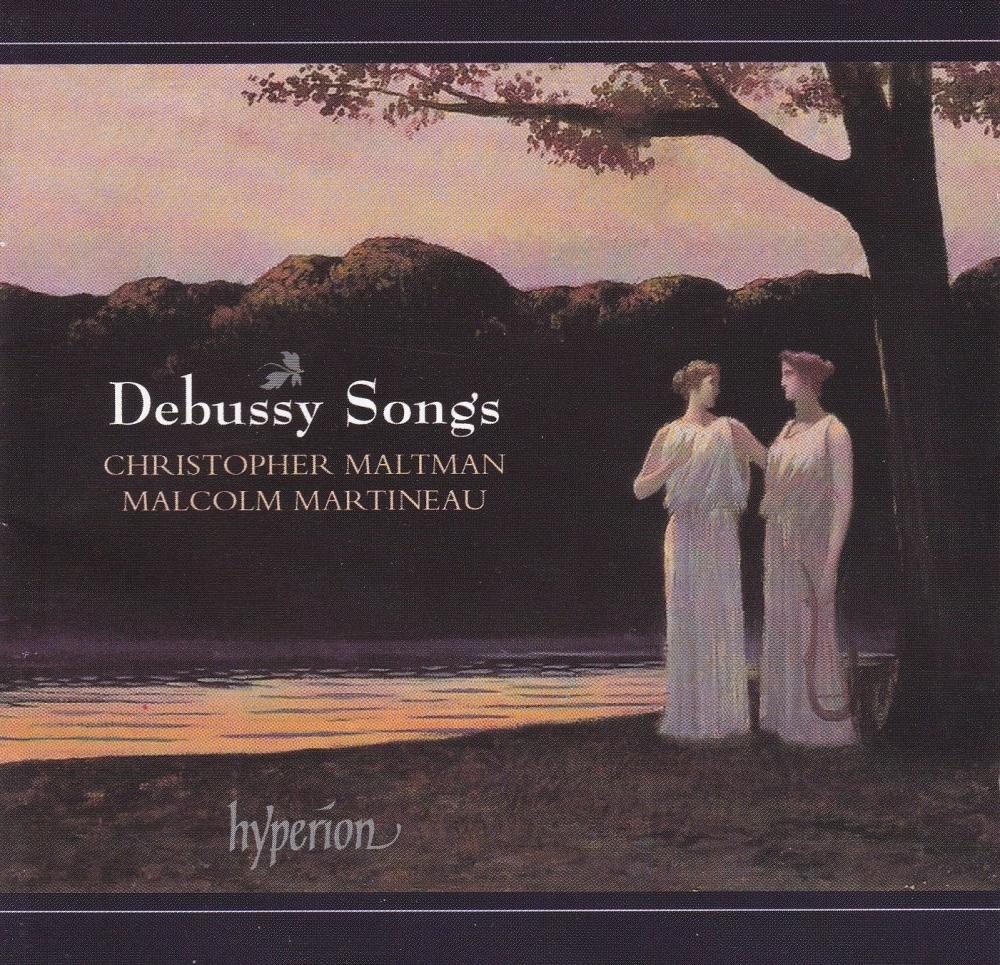 Debussy  Songs    Christopher Maltman baritone, malcolm Martineau  Piano CD