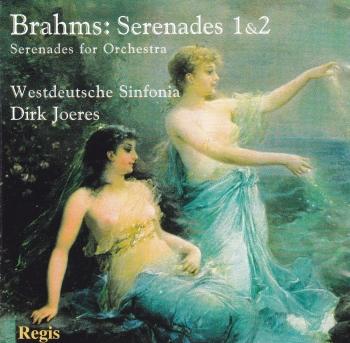 Brahms     Serenades 1&2  Serenades For Orchestra  Westdeutsche Sinonia , Dirk Joeres  CD