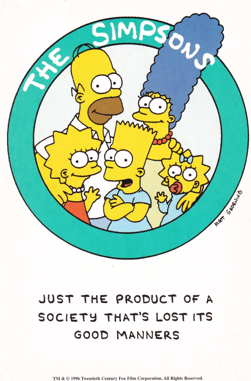 The Simpsons  Just The Product Of A Society That's lost Its Good Manners Po