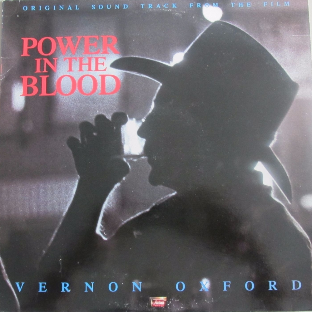Power In The Blood  Original Soundtrack From The Film  Vernon Oxford 1989 V