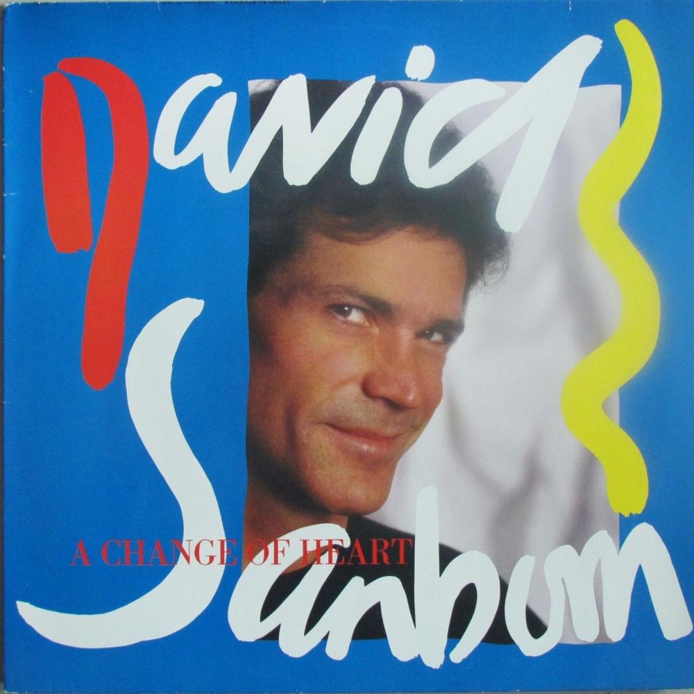 David Sanborn   A Change Of Heart    1987 Vinyl LP  Pre-Used
