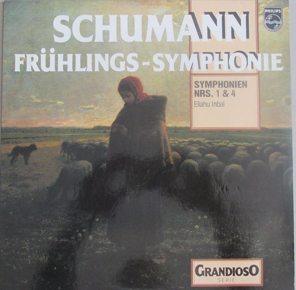 Schumann   Fruhlings -Symphonie Symphonien NRS 1&4   Eliahu Inbal   1971 Vi